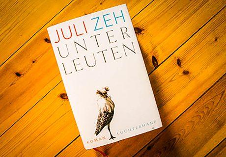 Literatur | Unterleuten, Roman von Juli Zeh