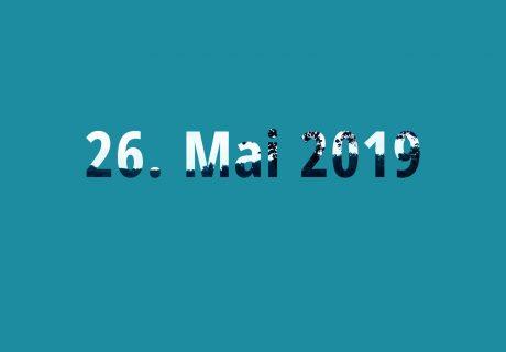 Aktuelles | 26. Mai 2019 – Du hast die Wahl