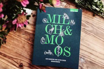 Literatur | Milch & Moos: Vom Wandern und guten Essen. Brandenburg
