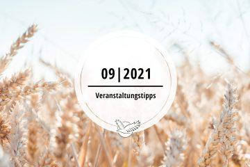 Veranstaltungstipps für Semptember 2021